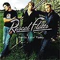 Rascal Flatts - Feels Like Today [Audio CD]<br>$362.00