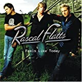 Rascal Flatts Feels Like Today [Australian Import]