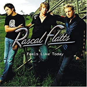 Amazon.com: Feels Like Today: Rascal Flatts: Music