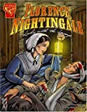 Florence Nightingale: Lady with the Lamp (Graphic Biographies series) (Graphic Library: Graphic Biographies)