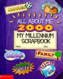 All About Me 2000: My Millennium Scrapbook (0439099587) by Krulik, Nancy E.