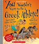 You Wouldn't Want to Be a Greek Athle...