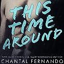 This Time Around Audiobook by Chantal Fernando Narrated by Eva Kaminsky