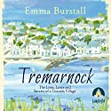 Tremarnock Audiobook by Emma Burstall Narrated by Georgia Maguire