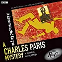 A Reconstructed Corpse (BBC Radio Crimes): Charles Paris Mysteries, Episode 1  by Simon Brett Narrated by Bill Nighy