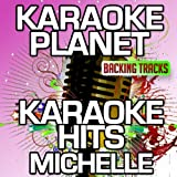 Wie Flammen im Wind (Karaoke Version) (Originally Performed By Michelle)
