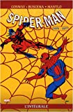 echange, troc Gerry Conway, Sal Buscema, Bill Mantlo - Spider-Man l'Intégrale, Tome 16 : 1976-1977