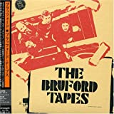 Bruford Tapes by Bruford, Bill (2005-05-23)