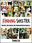 Finding Shelter: One Girl. One Camera...