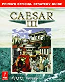 Caesar III: Prima's Official Strategy Guide (Official Strategy Guides)