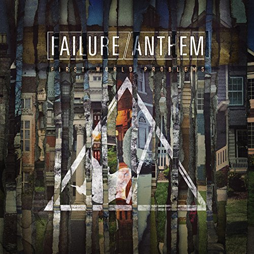 Failure Anthem-First World Problems-CD-FLAC-2016-FORSAKEN Download