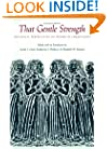 That Gentle Strength: Historical Perspectives on Women in Christianity