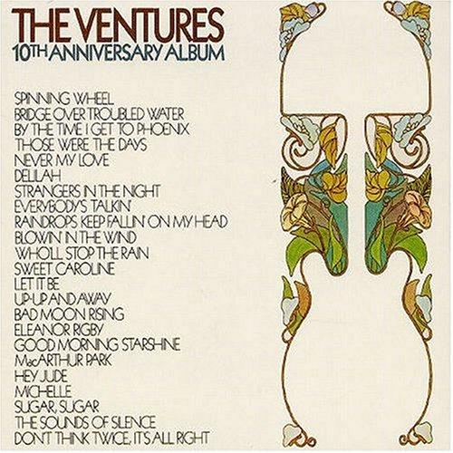 The Ventures - 10th Anniversary Album - Zortam Music