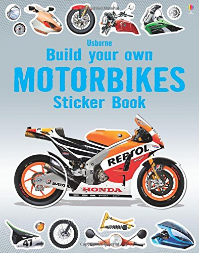 Build Your Own Motorbikes Sticker Book (Build Your Own Sticker Books)