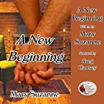 A New Beginning | Mary Suzanne