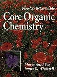 Core organic chemistry /