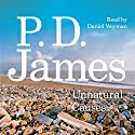 Unnatural Causes Audiobook by P. D. James Narrated by Daniel Weyman