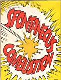 Spontaneous Combustion by SPONTANEOUS COMBUSTION (2012-09-04)