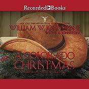 A Colorado Christmas | William W. Johnstone, J. A. Johnstone