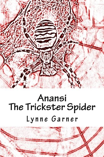 Anansi The Trickster Spider: Volumes One and Two: 1-2