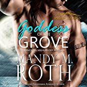 Goddess of the Grove: An Immortal Highlander Novella (Druid Series Book 2) | Mandy M. Roth