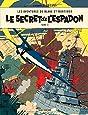 Blake & Mortimer - tome 3 - Secret de l'Espadon T3 (Le)