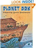 Planet Ark: Preserving Earth's Biodiversity (CitizenKid)