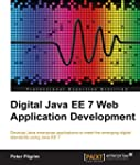 Digital Java EE 7 Web Application Dev...