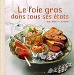 Le foie gras dans tous ses �tats