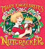 Mary Engelbreit's Nutcracker (0060885793) by Engelbreit, Mary