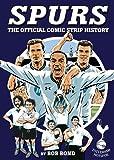 Tottenham!: The Comic Strip History (1909534129) by Bond, Bob