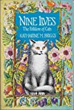 img - for Nine lives: The folklore of cats book / textbook / text book