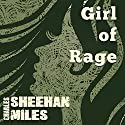 Girl of Rage: Rachel's Peril, Book 2 Audiobook by Charles Sheehan-Miles Narrated by Doug Lee
