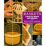 Baskets: A Book for Makers and Collectorsby Billie Ruth Sudduth