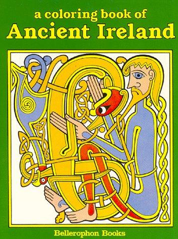 Coloring Book of Ancient Ireland, WENDY ALPERN STEIN