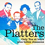 The Platters : Only You et leurs plus belles chansons