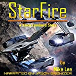 StarFire: Vince Lombard, Book 1 | Mike Lee