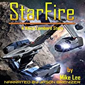 StarFire: Vince Lombard, Book 1 | [Mike Lee]