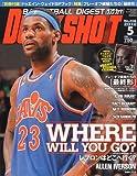 DUNK SHOOT ( ダンクシュート ) 2010年 05月号 [雑誌]