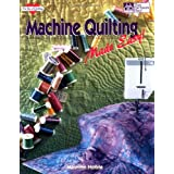 Machine Quilting Made Easy! (The Joy of Quilting) ~ Maurine Noble