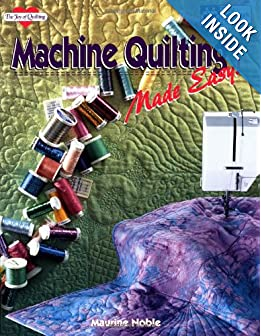 Machine Quilting Made Easy (The Joy of Quilting)