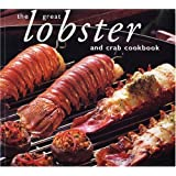 The Great Lobster and Crab Cookbook (Great Seafood Series)