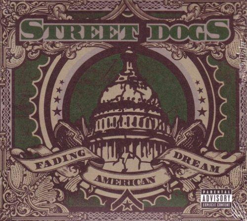Street Dogs - decency police Lyrics - Zortam Music