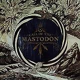 Call Of The Mastodon by Mastodon (2006-05-03)