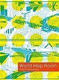 Yuichi Yokoyama: World Map Room
