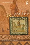 Ancient Medicine (Sciences of Antiquity Series)