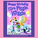 Happy Birthday, Mrs. Piggle-Wiggle Audiobook by Betty MacDonald Narrated by Karen White