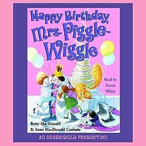 Happy Birthday, Mrs. Piggle-Wiggle | [Betty MacDonald]
