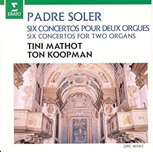 Padre Soler: Six Concertos for Two Organs