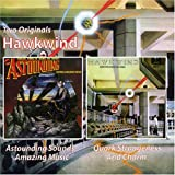 HAWKWIND ASTOUNDING SOUNDS,AMAZING MUSIC/QUARK STRANGENESS AND CHARM